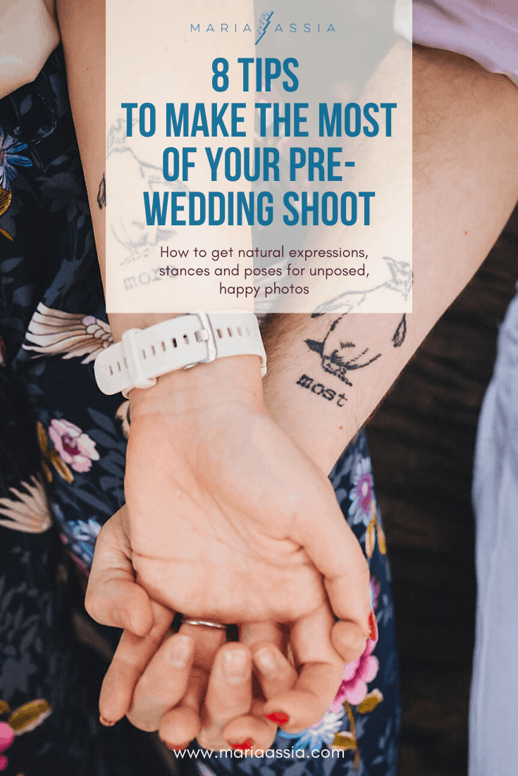* Tips to make the most of your pre-wedding shoot